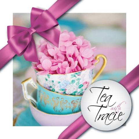 Tea with Tracie